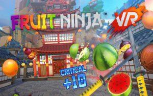 fruit ninja réalité virtuelle hypercubevr
